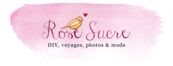Rose Sucre, DIY, voyages, photos et mode